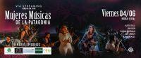 Lanzamiento del ciclo de recitales Mujeres Músicas de la Patagonia